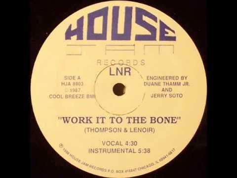 LNR - Work It To The Bone (Vocal)