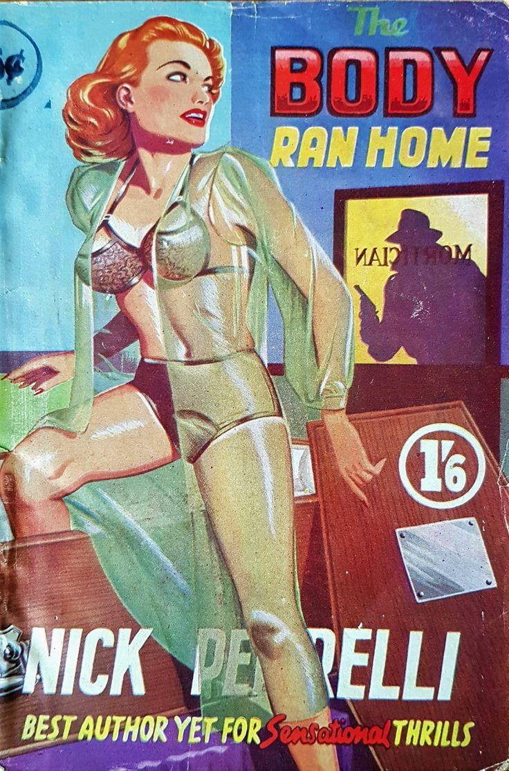 The Body Ran Home - Tempest Books - Nick Pirrelli AKA George Herbert Dawson - 1952
