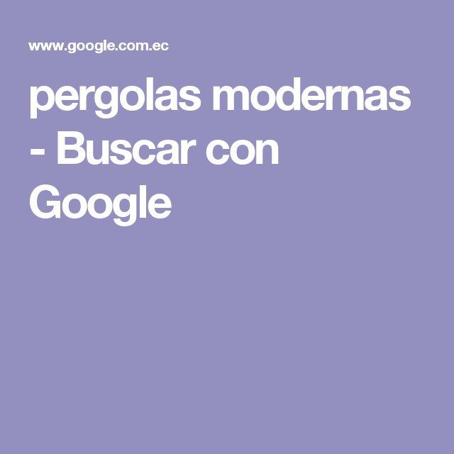 pergolas modernas - Buscar con Google