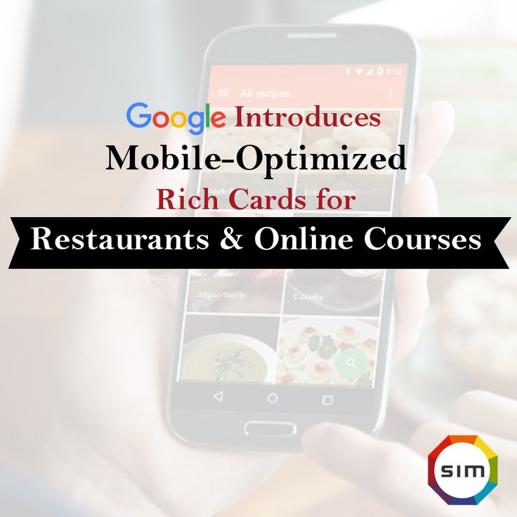 Google Introduces Mobile-Optimized Rich Cards For Restaurants & Online Courses - A combination of Rich cards along with AMP implementation will provide Googlers with consistently fast experience. Know More: http://www.submitinme.com/news/google-announce-rich-cards-for-local-restaurants-online-cour-455.aspx #Google #RichCard #SEO #news #restaurants #onlinecourses