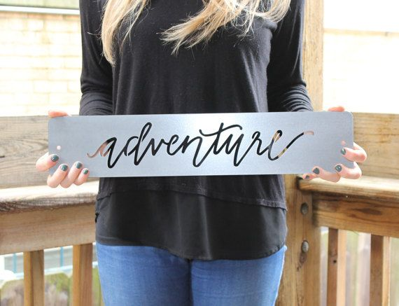 metal sign home decor adventure sign adventure metal sign laser cut metal - Metal Signs Home Decor