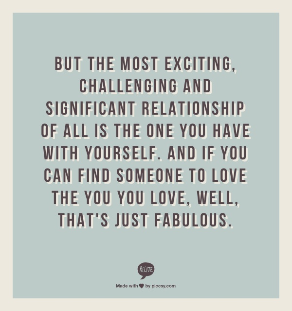 most exciting challenging and significant relationship of
