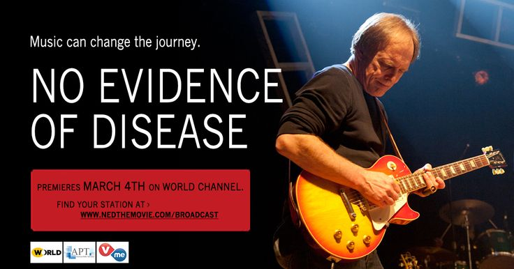 Award-winning documentary No Evidence of Disease will be broadcasting on public television starting March 4th. Go to www.nedthemovie.com/broadcast to find your local channel!