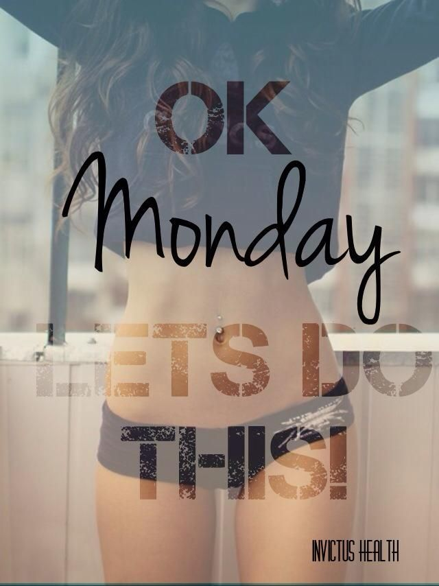 Ok Monday LETS DO THIS! Health, Fitness, Strong, female, motivation.