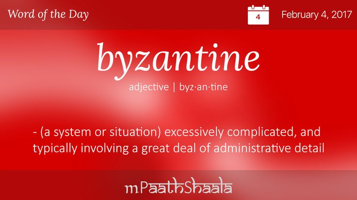 Definitions, Synonyms & Antonyms of byzantine – Word of the Day
