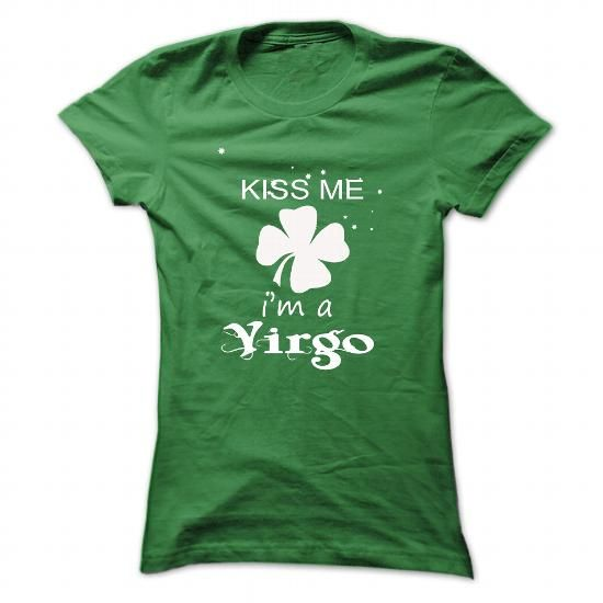 kiss me Virgo 2016 #sunfrogshirt #year