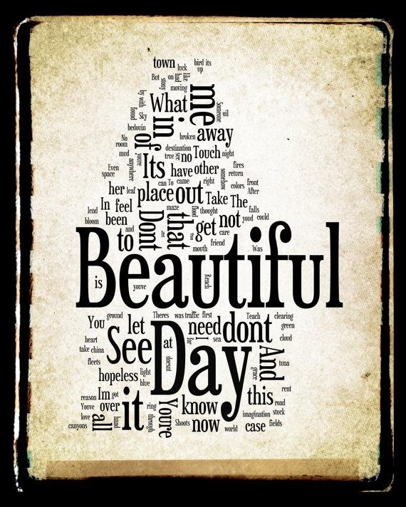 Best 25 Beautiful Days Lyrics Ideas On Pinterest