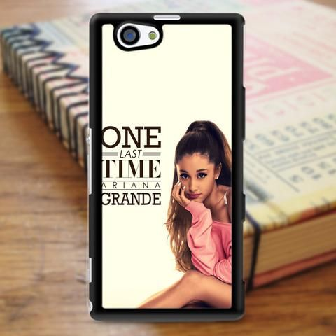 One Last Time Ariana Grande Sony Experia Z3 Case
