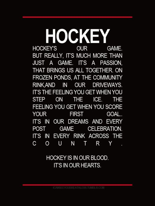 Hockey. Always and forever.
