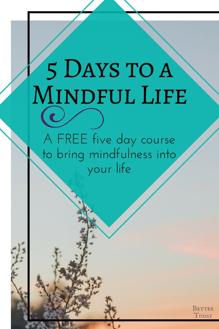 Free mindfulness course. Learn how to practice mindfulness and meditation in five days. Mindful living, peace, stress relief, anxiety, improve mental health, increase presence, intention and focus