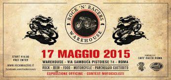 """Tutti pronti al Warehouse: domenica 17 si elegge the """"best bike show""""! Rock 'n' Racers 17 Maggio al al Warehouse di Roma, il contest dedicato alle moto stile anni '70. Sei le categorie in gara e la """"best bike show"""" sarà eletta dalle officine più importanti di Roma: Cafe Ricycles, Nico Dragoni Motociclette , Racecafè - DE ANGELIS ELABORAZIONI, Emporio Elaborazioni Meccaniche , G-GARAGE, Less Is Best , MotoRè, Ottodrom.com, Zf, Officina Italiana Motomorfosi , Little Skull Cycles e Ruote…"""
