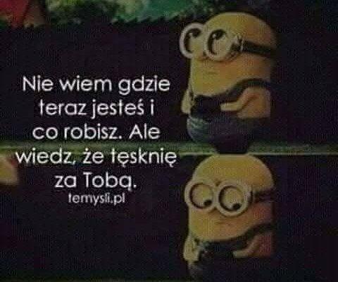 ❤ #ojej #doranoc #minionki #hihi #najlepsze❤ #cytaty #sms #texty #opisy