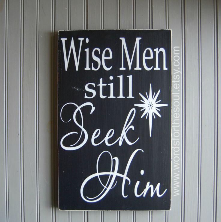 Wise Men Wisemen Still Seek Him Christmas by WordsForTheSoul, $45.00