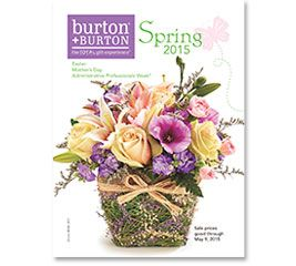 SPRING 2015: EASTER, ADMINISTRATIVE PROFESSIONALS DAY, AND HAPPY MOTHER'S DAY #burtonandburton