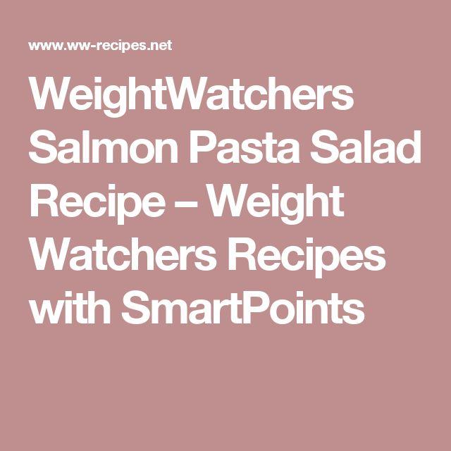 WeightWatchers Salmon Pasta Salad Recipe – Weight Watchers Recipes with SmartPoints