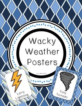 Each poster shows a type of weather and uses a special name to help your students remember the weather name.