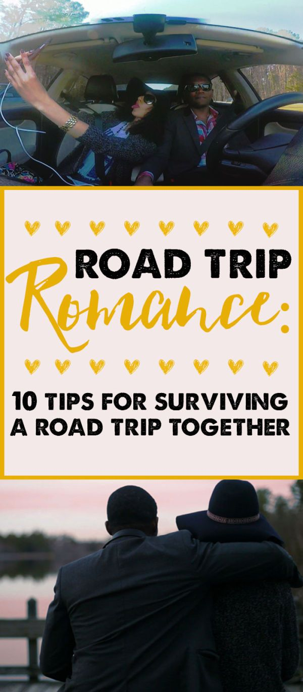 10 Tips for Surviving a Road Trip with Your Significant Other