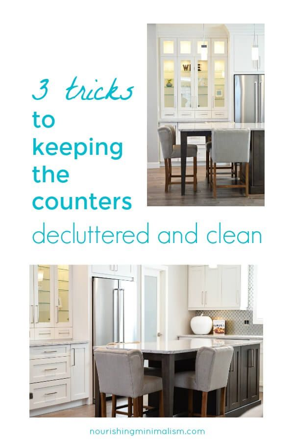 3 Tricks To Keeping The Counters Decluttered And Clean In 2018
