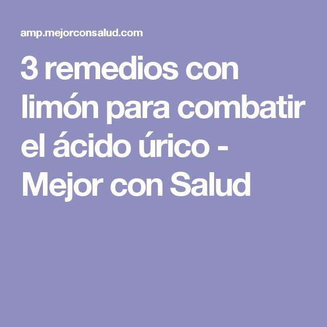 3 remedios con limón para combatir el ácido úrico - Mejor con Salud