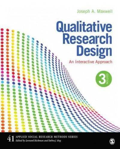 Qualitative Research Design: An Interactive Approach, Third Edition provides researchers and students with a user-friendly, step-by-step guide to planning qualitative research. Joseph A. Maxwell shows