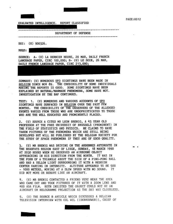 Vague d'OVNIs en Belgique Documents du Département de la défense des États-Unis décrivant les événements OVNI en Belgique de 1989 à 1990  Read more at http://astral2000.e-monsite.com/pages/ovnis-extraterrestres/page-5.html#5k6EpxKC22TmDuH1.99