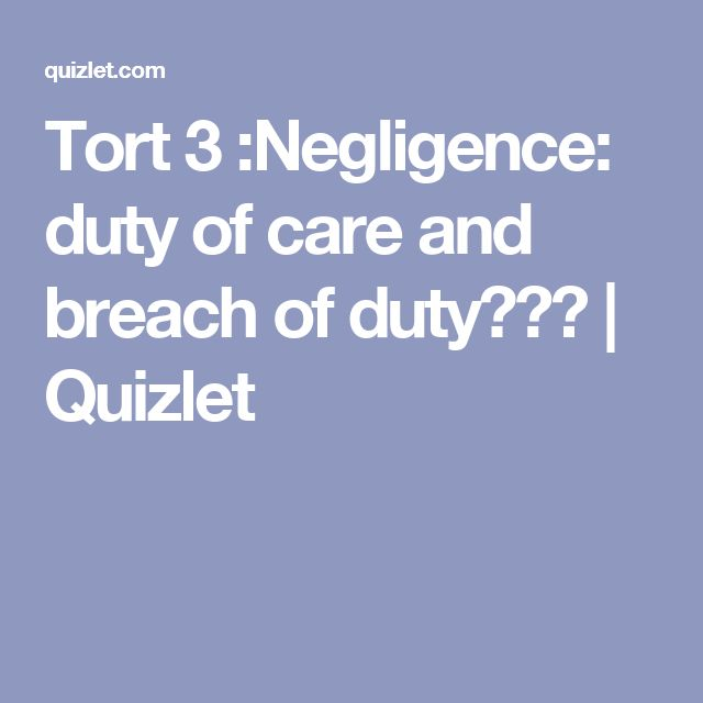 Torts Flowchart Negligence Work Pinte