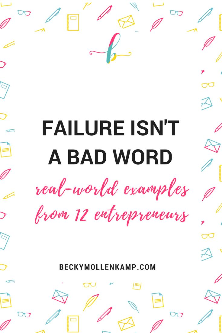 Get tips on how to learn from failure from 12 successful entrepreneurs, a blog post from http://www.beckymollenkamp.com
