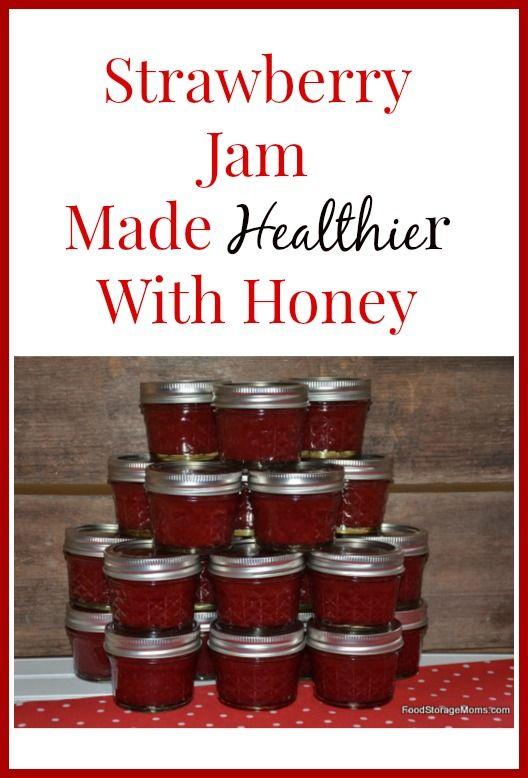 Strawberry Jam-Made Healthier With Honey   via www.foodstoragemoms.com