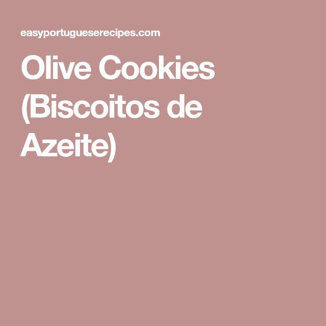 Olive Cookies (Biscoitos de Azeite)
