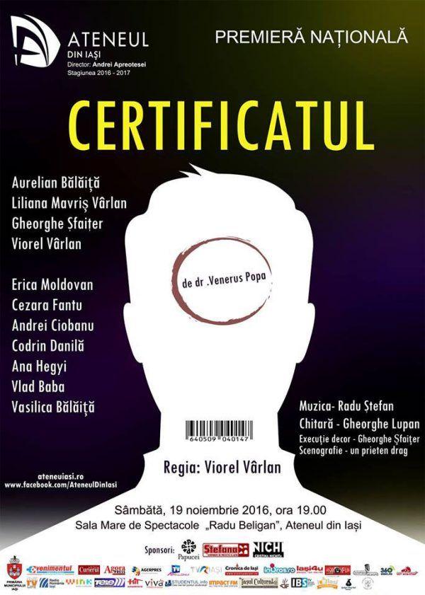 """Spectacolul de teatru """"Certificatul"""" – premiera nationala la Ateneul din Iasi"""