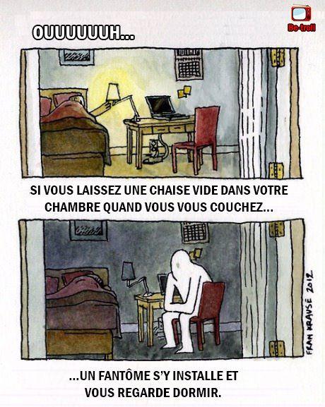 Si vous laissez une chaise vide dans votre chambre quand vous vous couchez... #Fantôme #Ghost