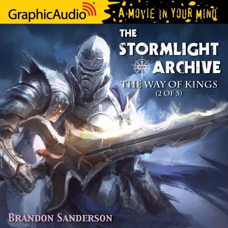 Cover art of graphic audio version THE STORMLIGHT ARCHIVE 1 - The Way of Kings (2 of 5) / Dalinar