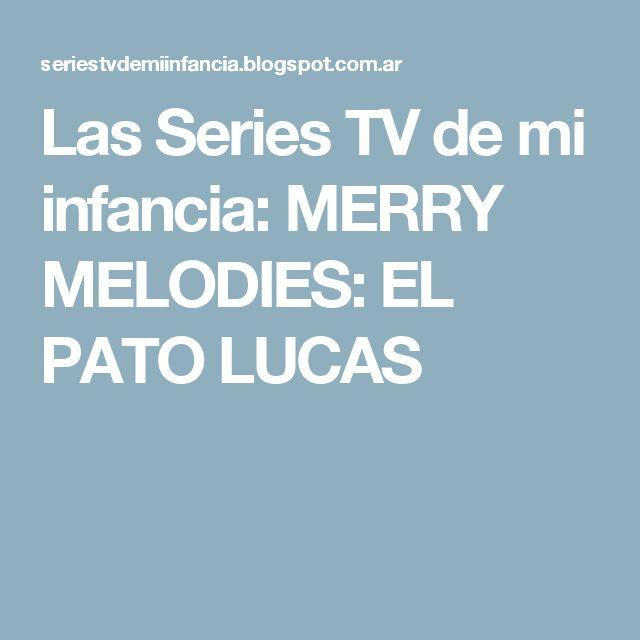 Las Series TV de mi infancia: MERRY MELODIES: EL PATO LUCAS