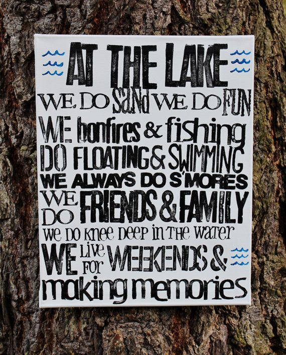 Perfect sign for our Lake House!  16x20  Canvas, Lake Sign. Created and designed by Houseof3