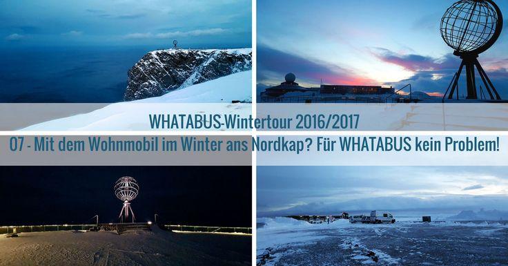 WHATABUS-Tourbericht Witer 2016/17: Im Konvoi erreichen wir abends als einzige Besucher das Nordkap - ein Erlebnis! Am nächsten Tag schauen wir noch mal hin