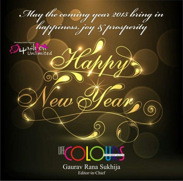 Wish you a vry happy new year  From :- Life Colours Magazine Team