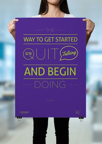 The way to get started is to quit talking and begin doing poster StartupZap.com | #motivational #inspirational #posters #quotes #business #startup