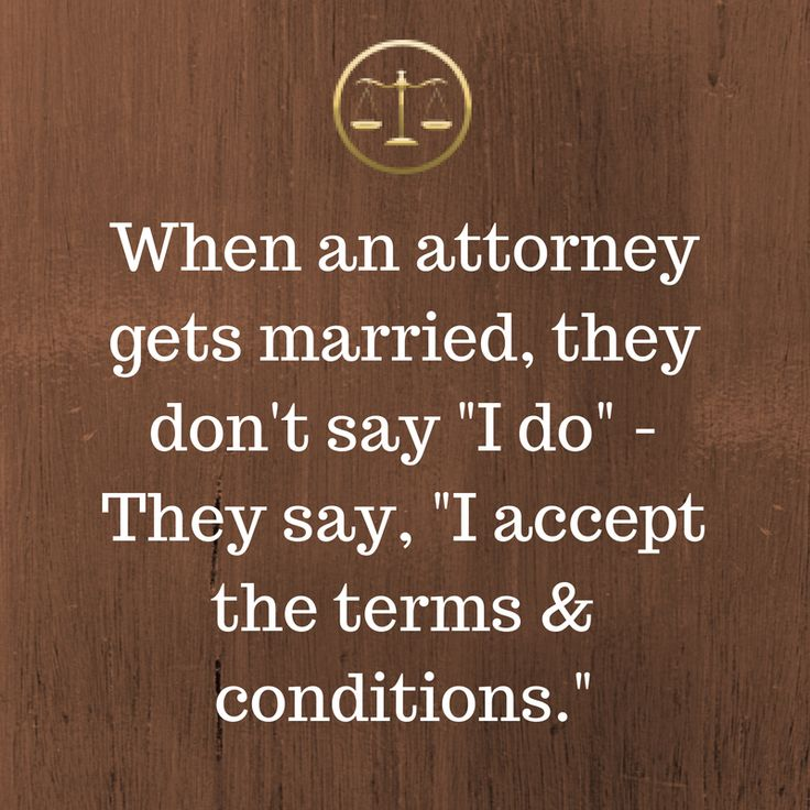 What happens when an attorney gets married, check it out. #Quotes #Attorney