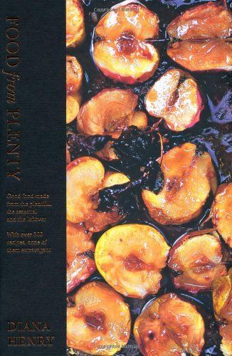 Food from Plenty: Good Food Made from the Plentiful, the Seasonal and the Leftover with Over 300 Recipes, None of Them Extravagant by Diana Henry, http://www.amazon.co.uk/dp/1845335074/ref=cm_sw_r_pi_dp_-bswsb0CMFQ3Q