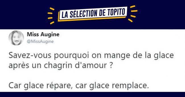 Top 15 des meilleurs tweets de @MissAugine #2 du rire et des larmes (de rire)