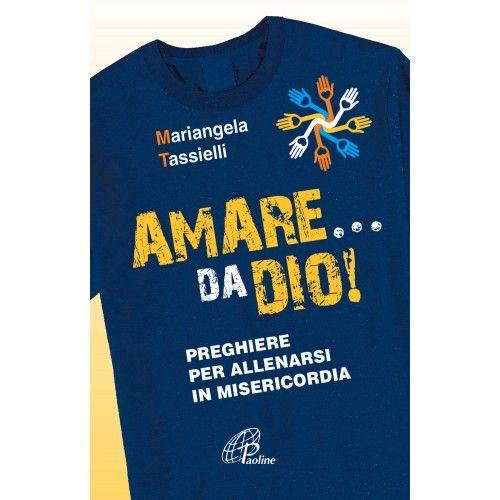 Amare... da Dio! :: Paolinestore.it
