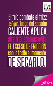Un tip que nunca te puede faltar. #LiveYoung #MiTipLiveYoung #Hair #Tips http://www.fedco.com.co/FedcoPlatinum/LiveYoung.aspx