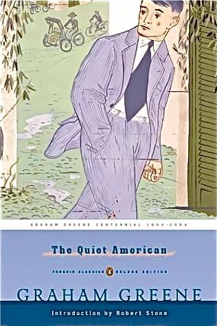The Quiet American by Graham Greene. I love this book.