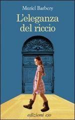 L' eleganza del riccio - Barbery Muriel - E/O - Libro - Libreria Universitaria - 9788876417962