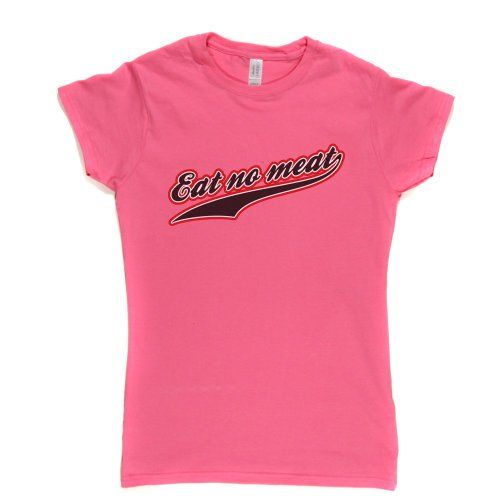 Vegan Fashion Eat No Meat Womens Fitted T-shirt (fuschiapink colour large) b72000a2a2