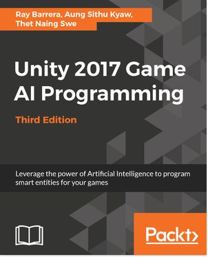 Unity 2017 Game AI programming - Third Edition from Packt