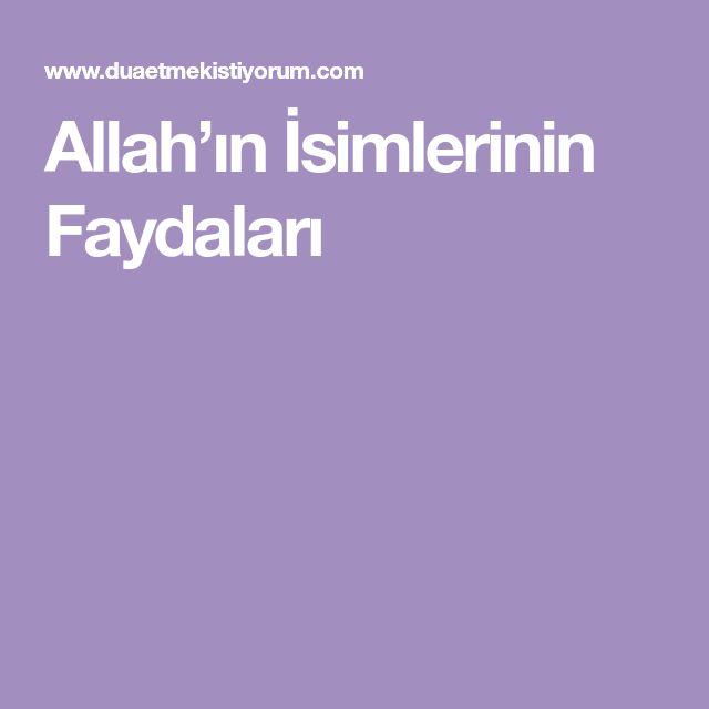 Allah'ın İsimlerinin Faydaları