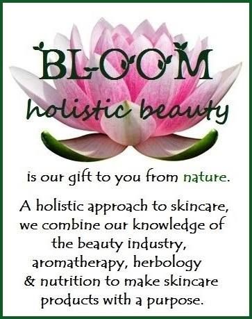 BLOOM holistic beauty products are our gift to you from nature.  Check us out!