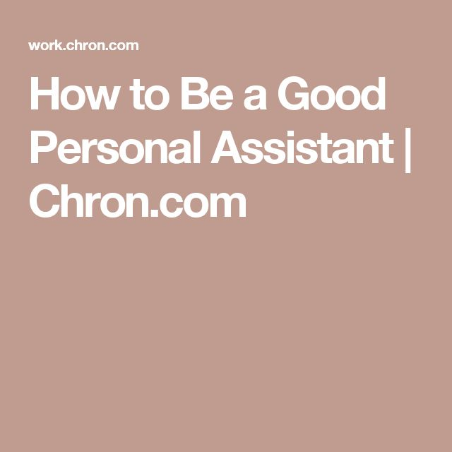How to Be a Good Personal Assistant | Chron.com