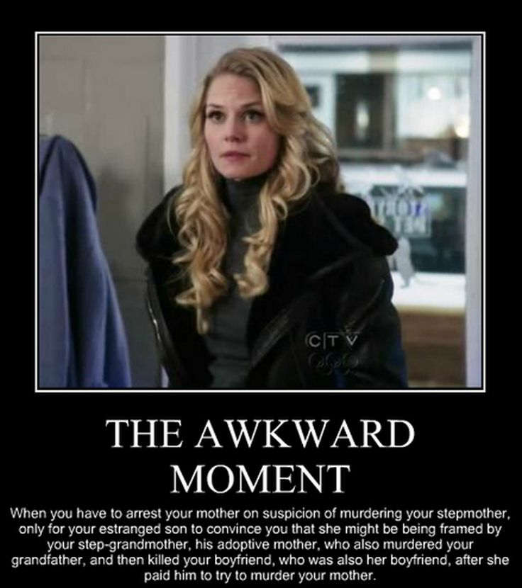 that awkward moment . . .